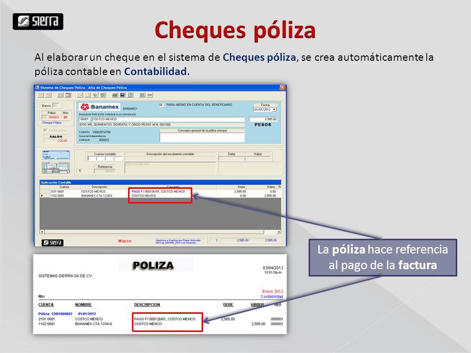 Al elaborar un cheque en el sistema de Cheques póliza, se crea automáticamente la póliza contable en Contabilidad.