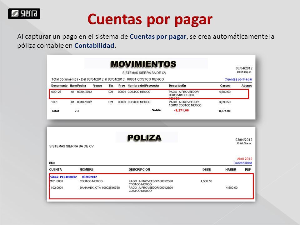 Al capturar un pago en el sistema de Cuentas por pagar, se crea automáticamente la póliza contable en Contabilidad.