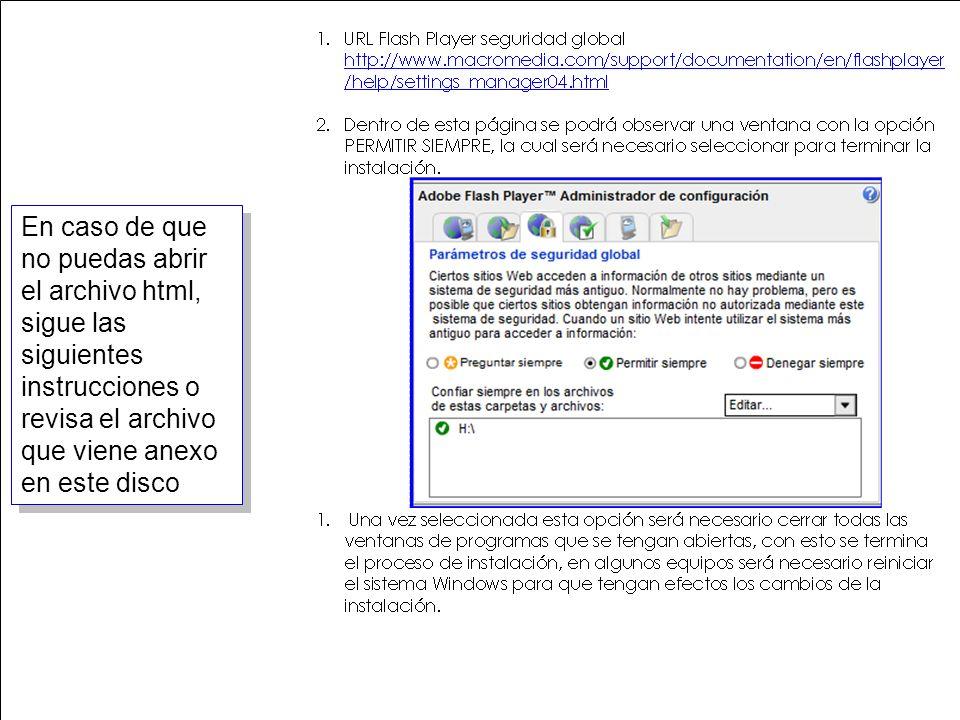 19 En caso de que no puedas abrir el archivo html, sigue las siguientes instrucciones o revisa el archivo que viene anexo en este disco