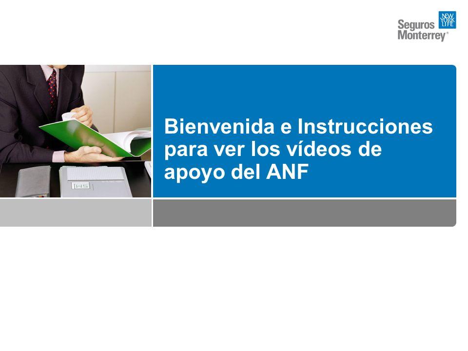 20 Bienvenida e Instrucciones para ver los vídeos de apoyo del ANF