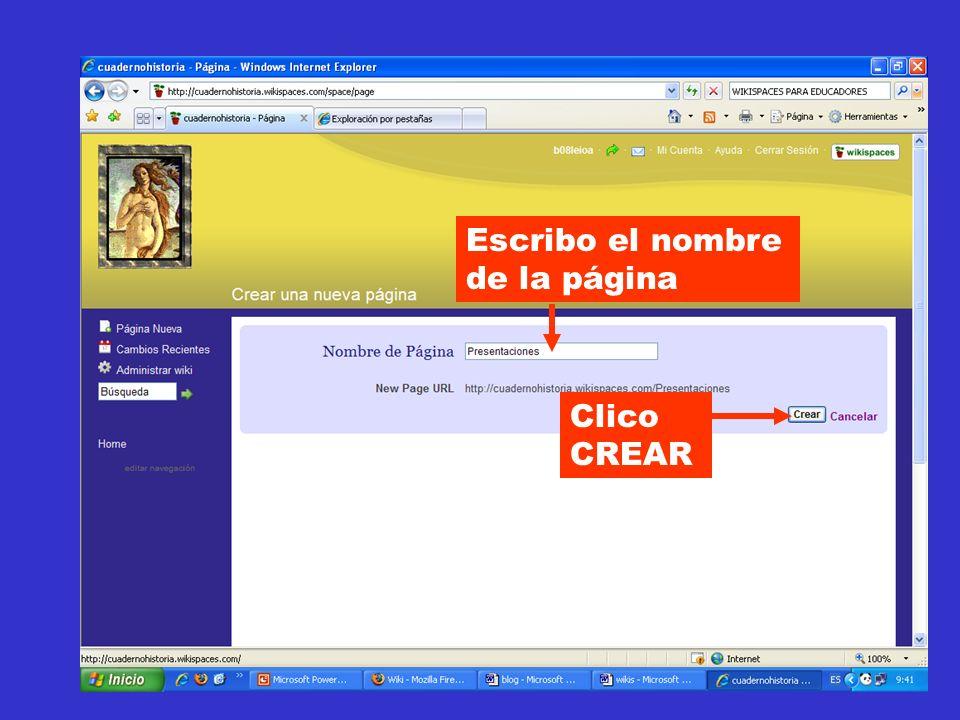 Escribo el nombre de la página Clico CREAR