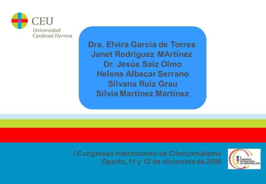 2 I Congresso Internacional de Ciberjornalismo Oporto, 11 y 12 de diciembre de 2008 Dra.