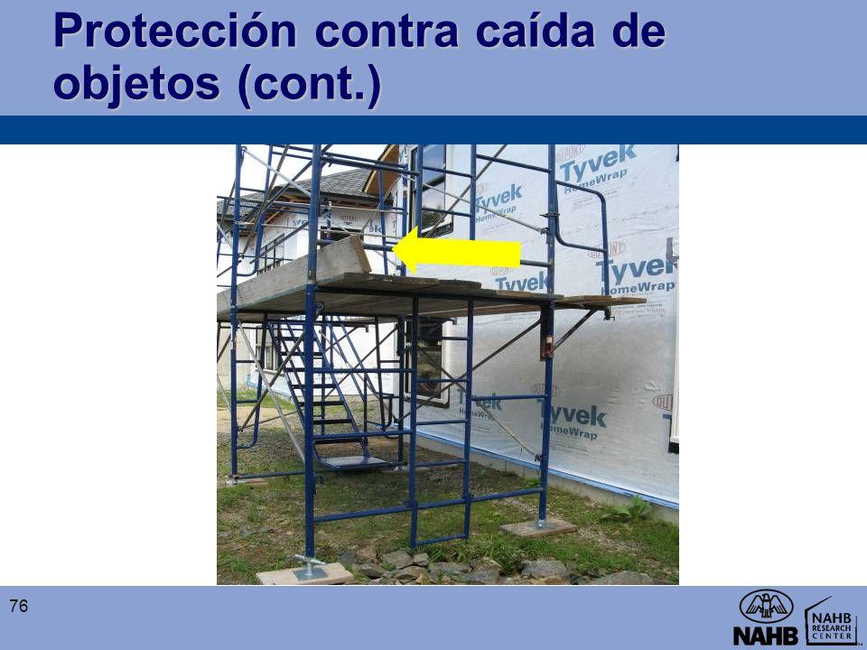 Protección contra caída de objetos (cont.) 76
