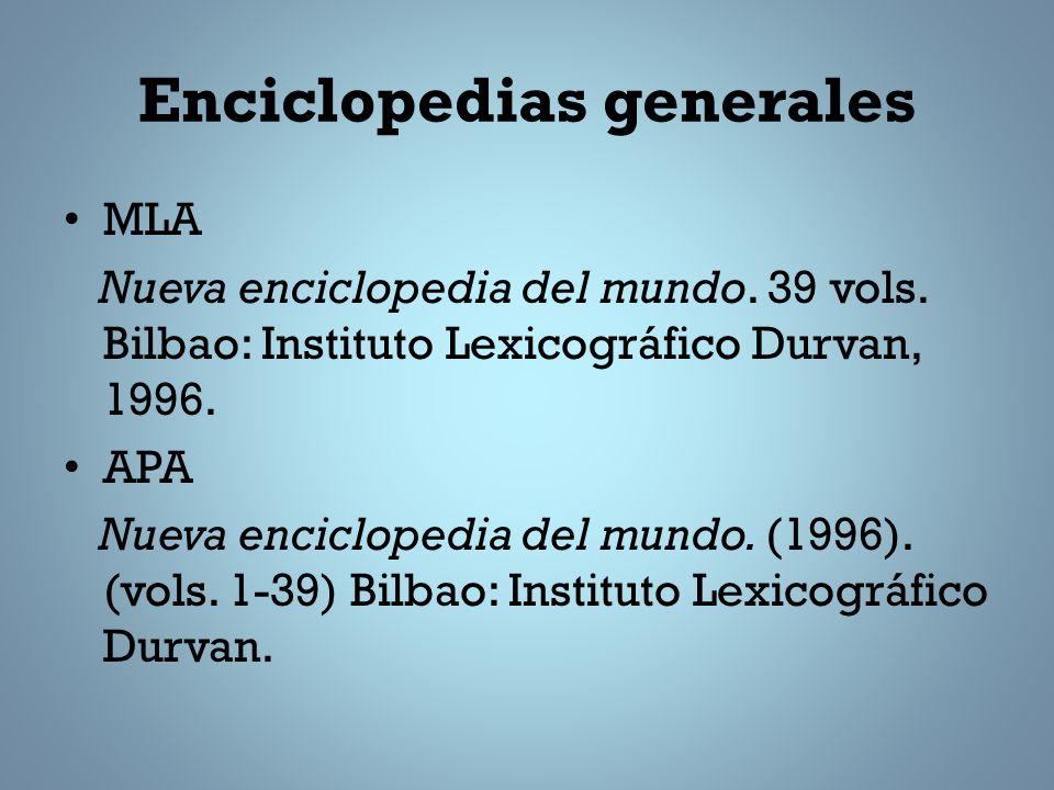 Enciclopedias generales MLA Nueva enciclopedia del mundo.