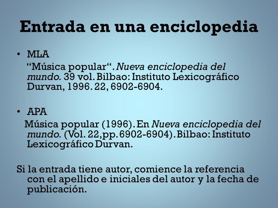 Entrada en una enciclopedia MLA Música popular.Nueva enciclopedia del mundo.