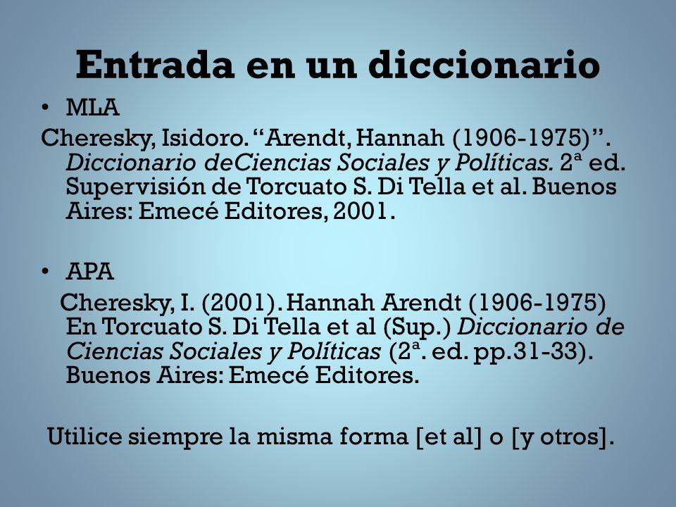 Entrada en un diccionario MLA Cheresky, Isidoro.Arendt, Hannah (1906-1975).