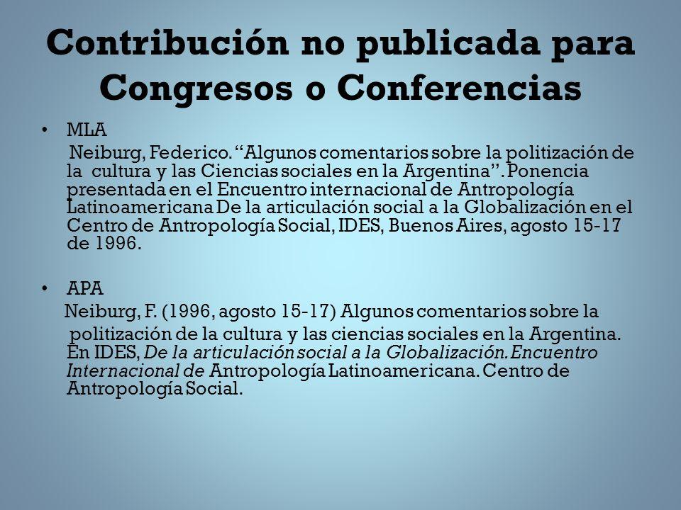 Contribución no publicada para Congresos o Conferencias MLA Neiburg, Federico.