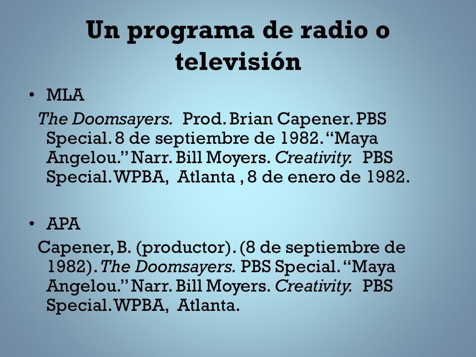 Un programa de radio o televisión MLA The Doomsayers.