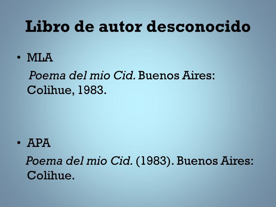 Libro de autor desconocido MLA Poema del mio Cid.Buenos Aires: Colihue, 1983.