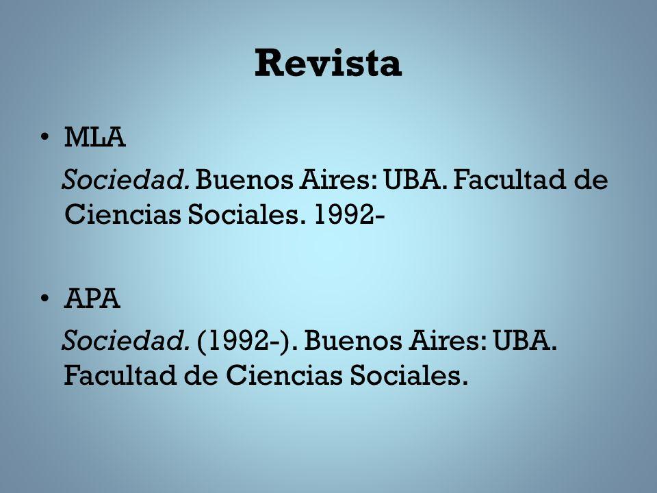 Revista MLA Sociedad.Buenos Aires: UBA. Facultad de Ciencias Sociales.