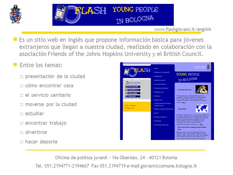 Es un sitio web en inglés que propone información básica para jóvenes extranjeros que llegan a nuestra ciudad, realizado en colaboración con la asociación Friends of the Johns Hopkins University y el British Council.