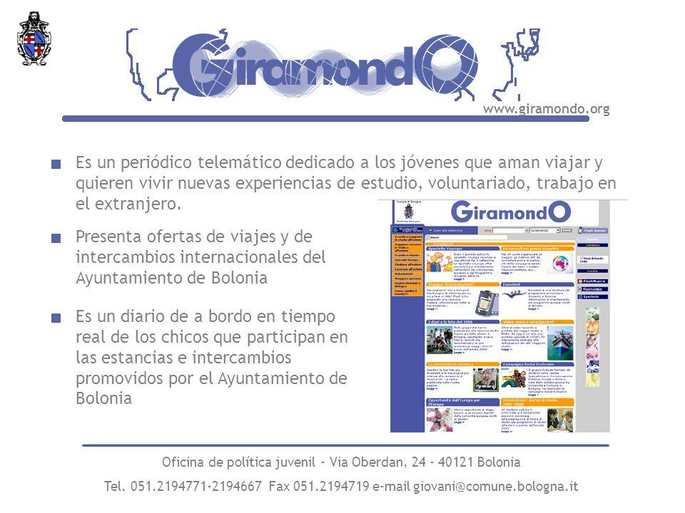 Es un periódico telemático dedicado a los jóvenes que aman viajar y quieren vivir nuevas experiencias de estudio, voluntariado, trabajo en el extranjero.
