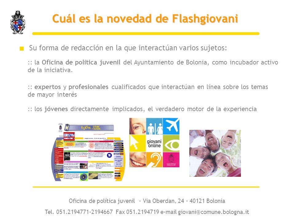 Su forma de redacción en la que interactúan varios sujetos: :: la Oficina de política juvenil del Ayuntamiento de Bolonia, como incubador activo de la iniciativa.