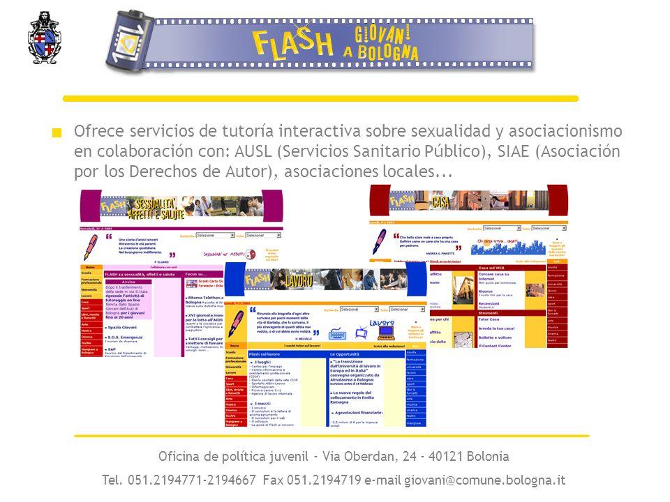 Ofrece servicios de tutoría interactiva sobre sexualidad y asociacionismo en colaboración con: AUSL (Servicios Sanitario P ú blico), SIAE (Asociación por los Derechos de Autor), asociaciones locales...