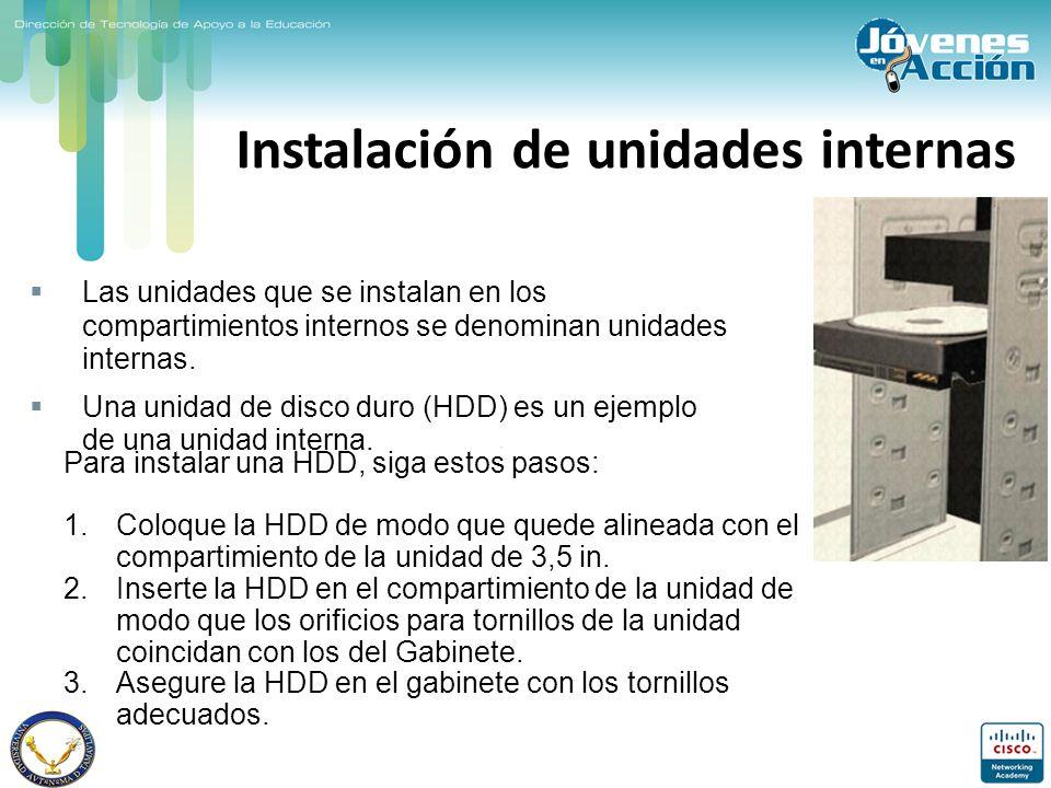 Instalación de unidades internas Las unidades que se instalan en los compartimientos internos se denominan unidades internas. Una unidad de disco duro
