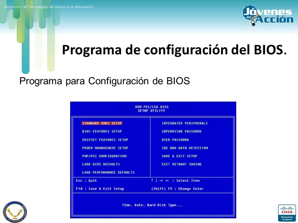 Programa de configuración del BIOS. Programa para Configuración de BIOS