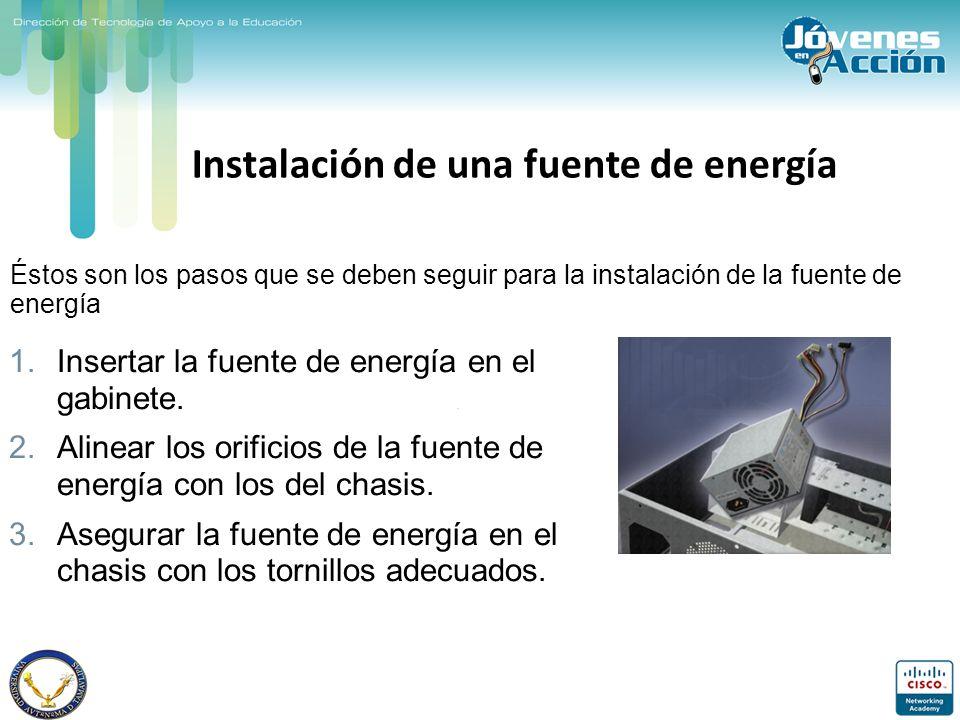 Instalación de una fuente de energía 1.Insertar la fuente de energía en el gabinete. 2.Alinear los orificios de la fuente de energía con los del chasi