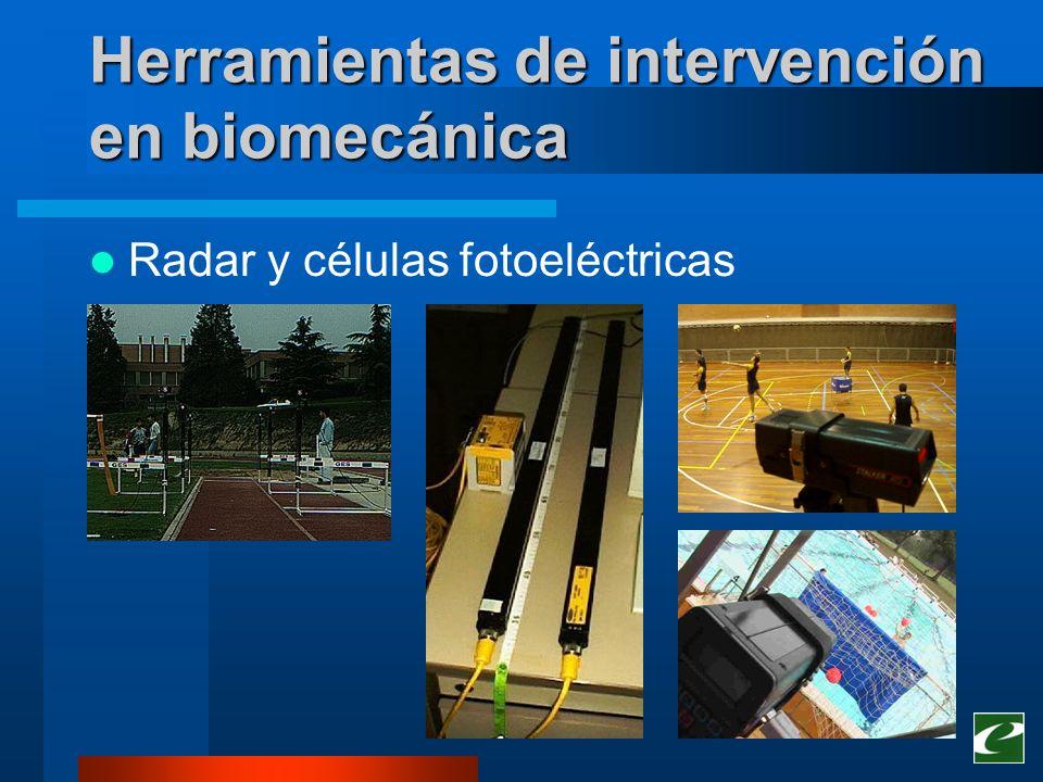 Herramientas de intervención en biomecánica Radar y células fotoeléctricas