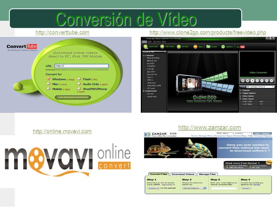 LOGO Conversión de Vídeo http://online.movavi.com http://converttube.comhttp://www.clone2go.com/products/freevideo.php http://www.zamzar.com