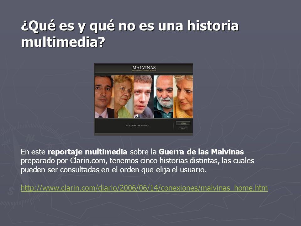 ¿Qué es y qué no es una historia multimedia? En este reportaje multimedia sobre la Guerra de las Malvinas preparado por Clarin.com, tenemos cinco hist