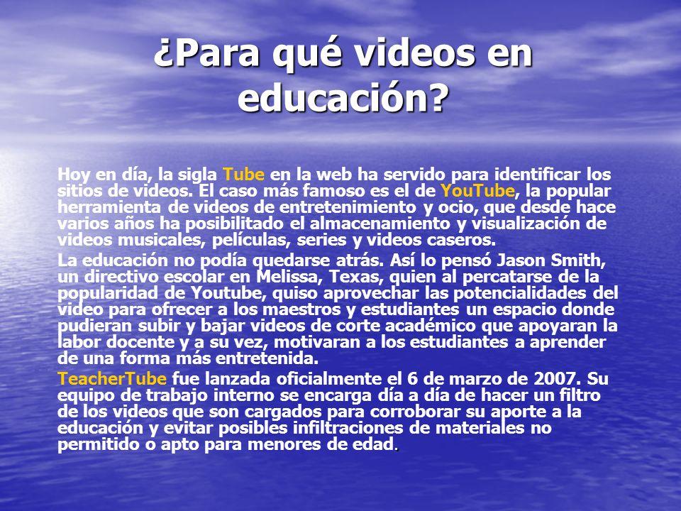 Más de 35 mil videos clasificados por niveles de educación (universitaria, secundaria, primaria y preescolar) y por áreas del conocimiento (ciencias, sociales, matemáticas, lenguaje, etc.) pueden ser vistos y descargados por maestros y estudiantes de todo el mundo a través de TeacherTube.