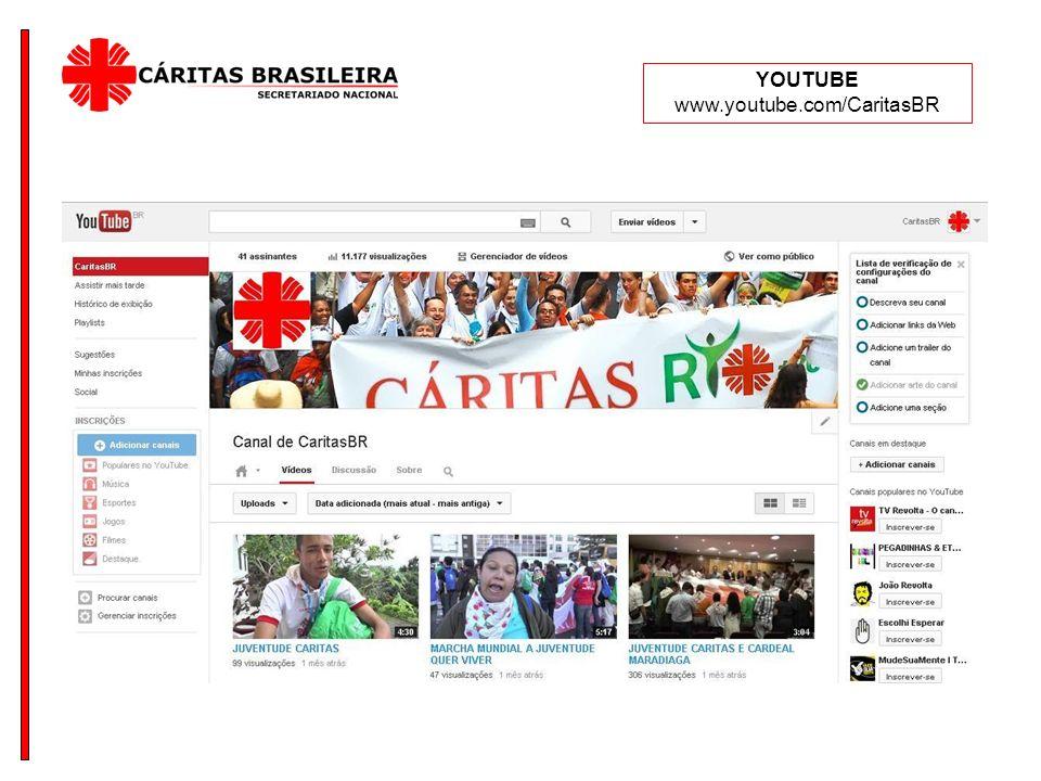 YOUTUBE www.youtube.com/CaritasBR