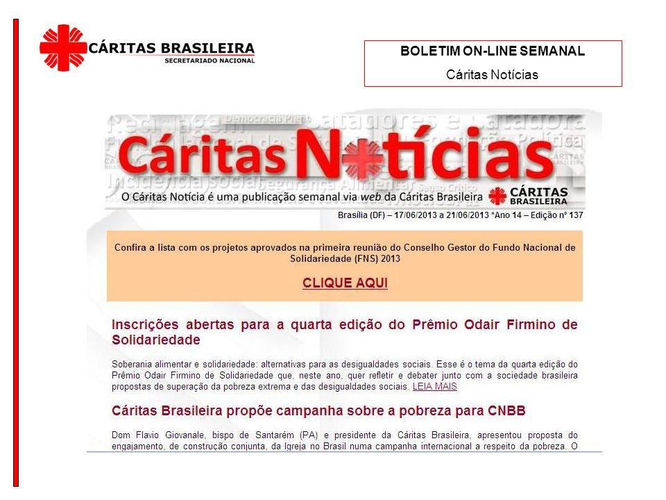 BOLETIM ON-LINE SEMANAL Cáritas Notícias