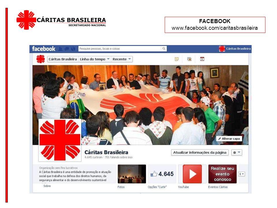 FACEBOOK www.facebook.com/caritasbrasileira