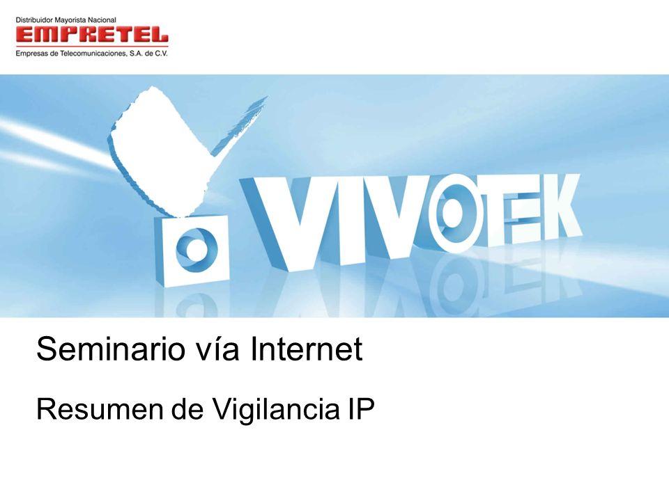 Resumen de Vigilancia IP Seminario vía Internet