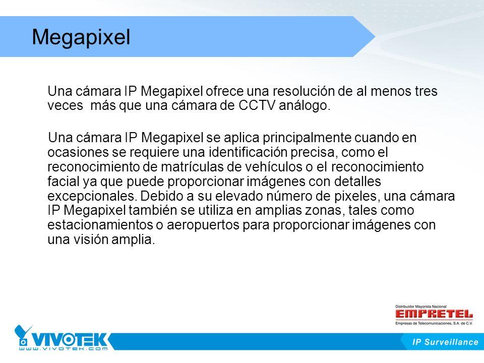 Una cámara IP Megapixel ofrece una resolución de al menos tres veces más que una cámara de CCTV análogo. Una cámara IP Megapixel se aplica principalme