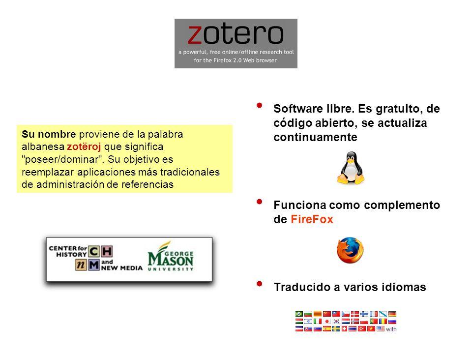 Zotero Sincronización Permite crear una cuenta en Internet para tener una copia de seguridad sincronizada con la versión local.