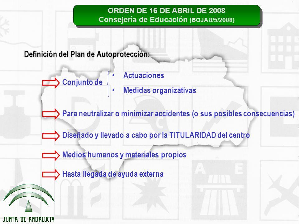 ORDEN DE 16 DE ABRIL DE 2008 Consejería de Educación (BOJA 8/5/2008) ORDEN DE 16 DE ABRIL DE 2008 Consejería de Educación (BOJA 8/5/2008) Definición d