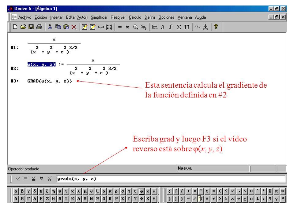 Escriba grad y luego F3 si el video reverso está sobre (x, y, z) Esta sentencia calcula el gradiente de la función definida en #2