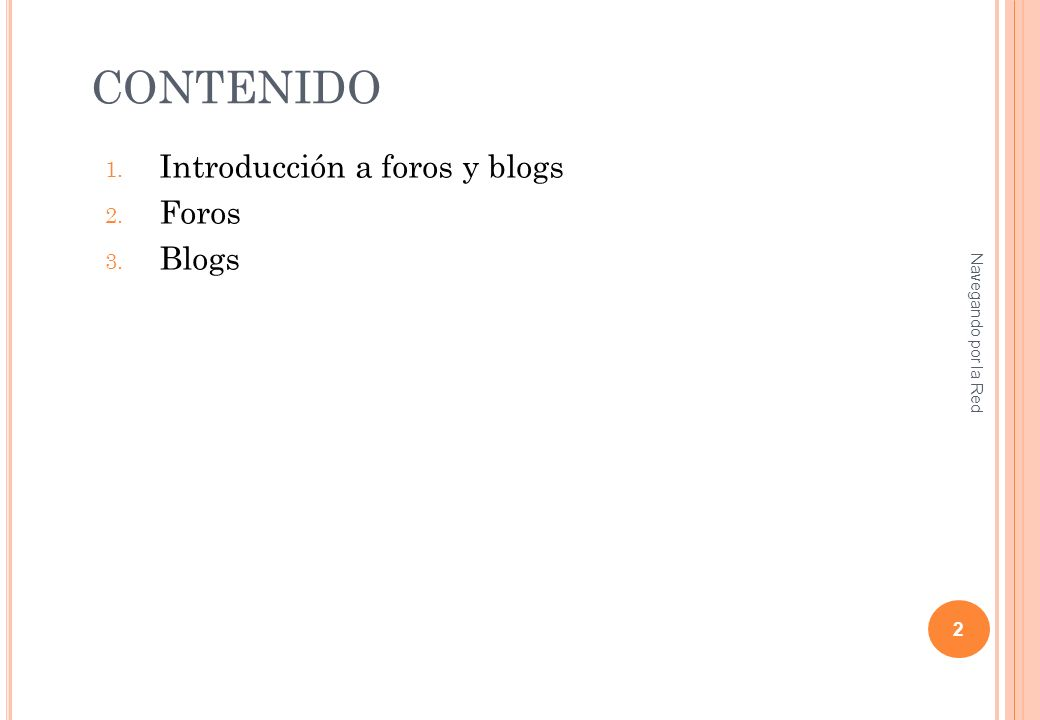 3.B LOGS Conceptos de los blogs : Entrada o post : la unidad de publicación de una bitácora Borrador: es una entrada que todavía no se ha publicado.