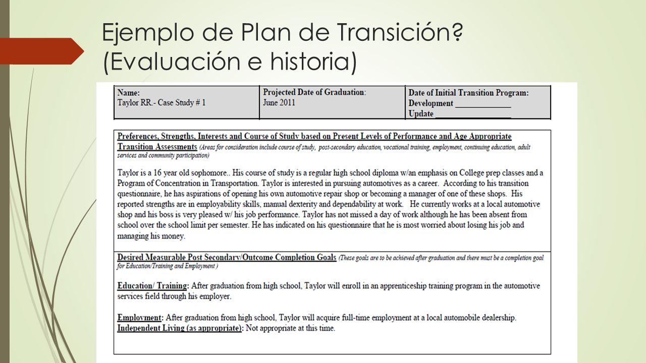 Ejemplo de Plan de Transición? (Evaluación e historia)