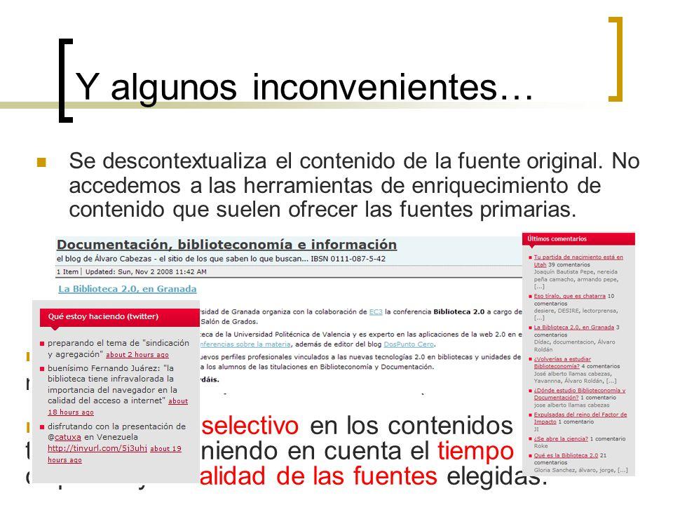 7 Y algunos inconvenientes… Se descontextualiza el contenido de la fuente original.