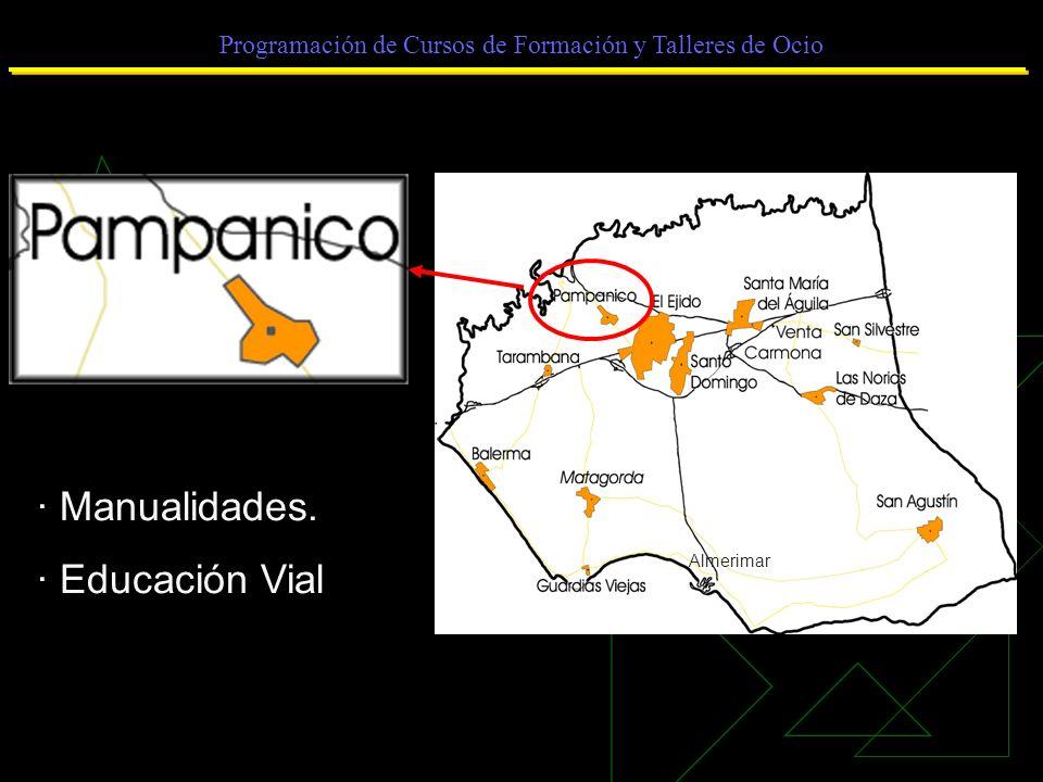 Programación de Cursos de Formación y Talleres de Ocio · Manualidades. · Educación Vial Almerimar