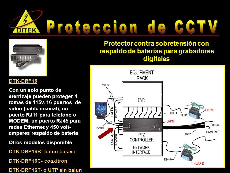 DTK-DRP16 Con un solo punto de aterrizaje pueden proteger 4 tomas de 115v, 16 puertos de video (cable coaxial), un puerto RJ11 para teléfono o MODEM, un puerto RJ45 para redes Ethernet y 450 volt- amperes respaldo de batería Otros modelos disponible DTK-DRP16B- balun pasivo DTK-DRP16C- coaxitron DTK-DRP16T- o UTP sin balun Protector contra sobretensión con respaldo de baterías para grabadores digitales