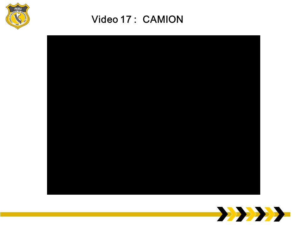 Video 17 : CAMION