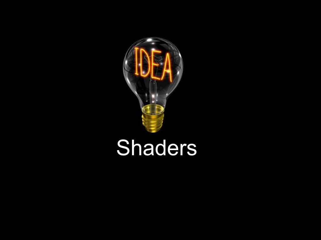 Shaders