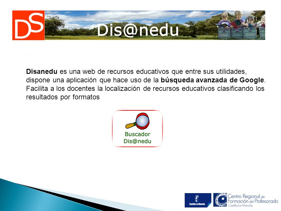 Disanedu es una web de recursos educativos que entre sus utilidades, dispone una aplicación que hace uso de la búsqueda avanzada de Google.