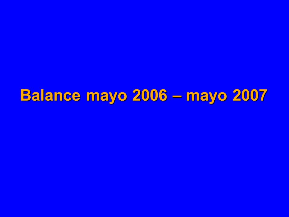 Balance mayo 2006 – mayo 2007