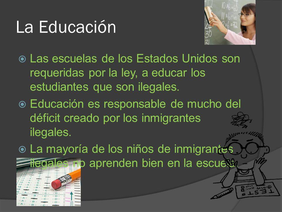 La Educación Las escuelas de los Estados Unidos son requeridas por la ley, a educar los estudiantes que son ilegales.