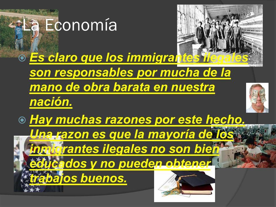 La Economía Porque los immigrantes son ilegales, los impuestos y precios de seguro de salud para los ciudadanos legales de los Estados Unidos aumentan.