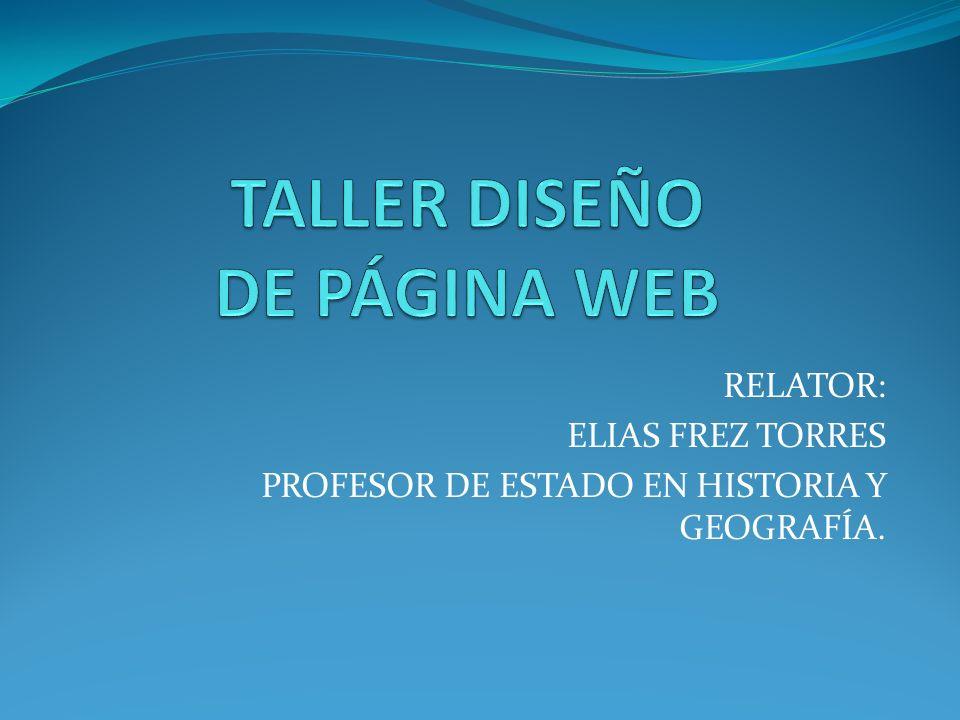 OBJETIVOS DEL TALLER: Capacitar a los docentes en los pasos fundamentales para el diseño un proyecto web o página web online.
