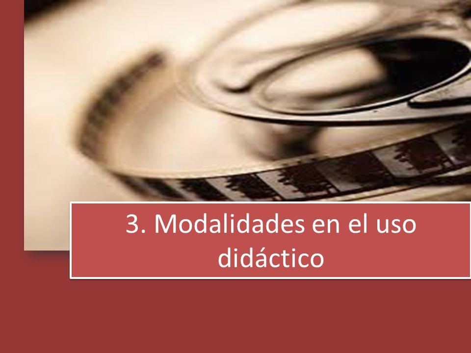 3. Modalidades en el uso didáctico