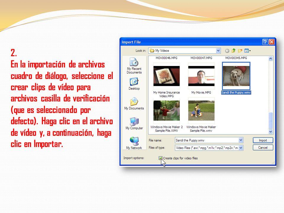 Crear clips de vídeo Los clips se crean automáticamente si se selecciona el crear clips para archivos de vídeo casilla de verificación al importar un