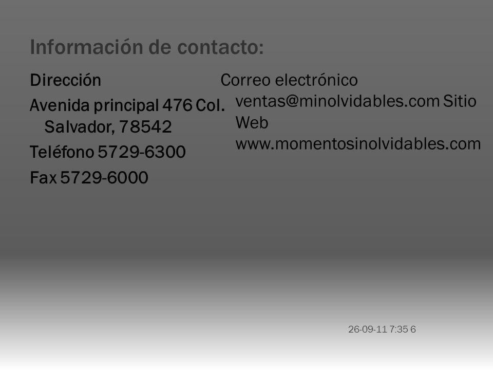 Información de contacto: Dirección Avenida principal 476 Col.