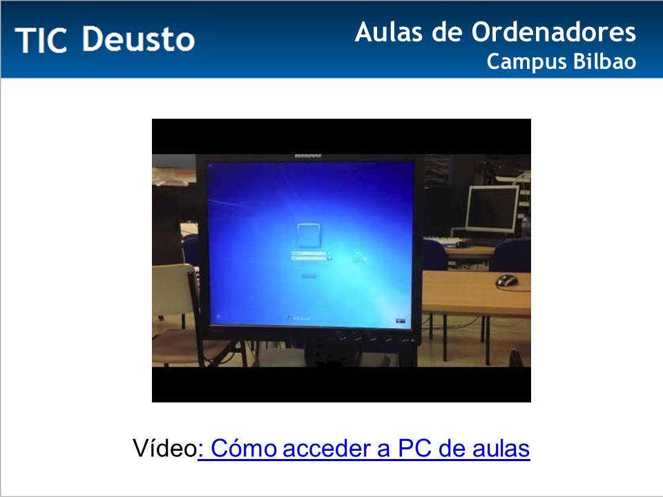 Vídeo: Cómo acceder a PC de aulas: Cómo acceder a PC de aulas Aulas de Ordenadores Campus Bilbao