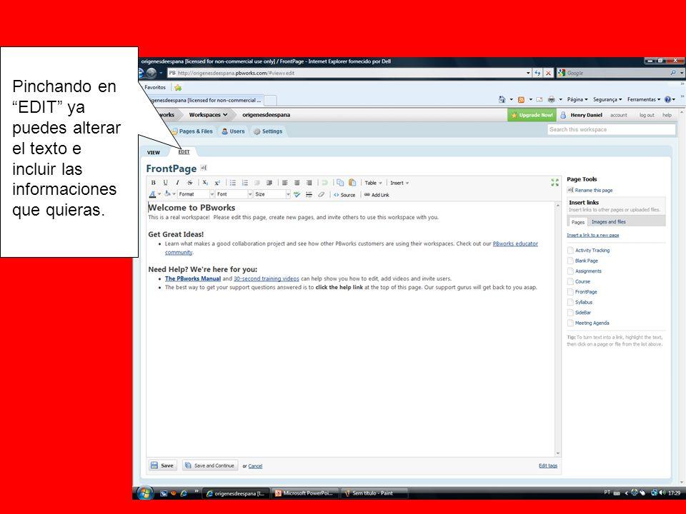 Pinchando en EDIT ya puedes alterar el texto e incluir las informaciones que quieras.